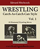 WRESTLING Catch-As-Catch-Can Style - 23 Illustrated Wrestling Moves