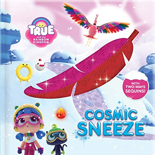 True and the Rainbow Kingdom: Cosmic Sneeze: With 2-Way Sequins! - Rainbow Dynamic-serie