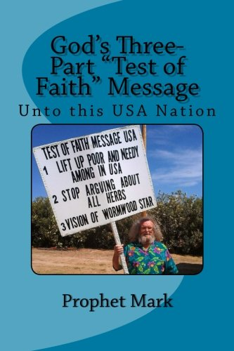 "God\'s Three-Part \""Test of Faith\"" Message: Unto This USA Nation"