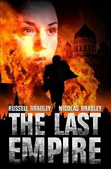 The Last Empire (English Edition) di [Bradley, Nicolas, Bradley, Russell]