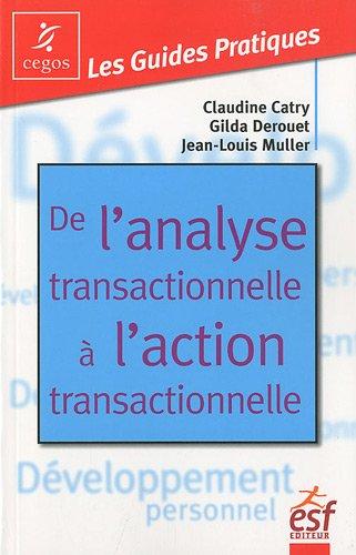 L'analyse transactionnelle à l'action transactionnel par Claudine Catry