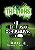 The Ghosts Of Golfhawk School (Tremors)