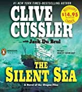 Cussler, Clive [ The Silent Sea (Oregon Files (Audio)) [ THE SILENT SEA (OREGON FILES (AUDIO)) BY Cussler, Clive ( Author ) Apr-26-2012[ THE SILENT SEA (OREGON FILES (AUDIO)) [ THE SILENT SEA (OREGON FILES (AUDIO)) BY CUSSLER, CLIVE ( AUTH