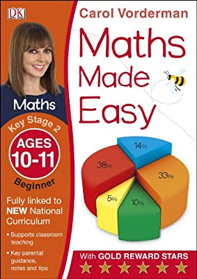 Maths Made Easy Ages 10-11 Key Stage 2 Beginner (Made Easy Workbooks) by DK Children