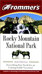 Frommer's Rocky Mountain National Park (Park Guides) by Don Laine (2001-04-01)