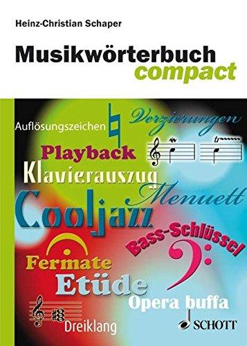 Musikwrterbuch Compact par Heinz-Chris Schaper
