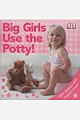Big Girls Use the Potty! [With Stickers] Paperback