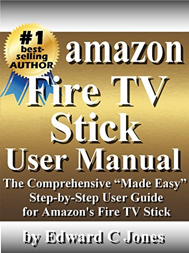 Tv Service Manual (Amazon Fire TV Stick User Manual: The Comprehensive