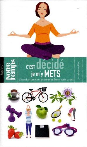 C'Est Decide Je M'Y Mets par Florence DAINE