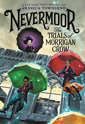 Nevermoor: The Trials of Morrigan Crow por Jessica Townsend