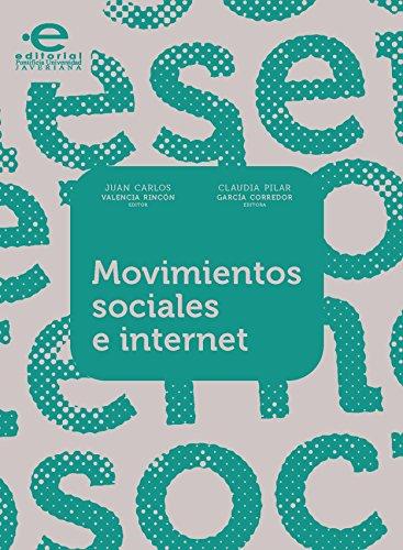 Movimientos sociales e internet (Gerencia y políticas en Salud) por Varios Autores