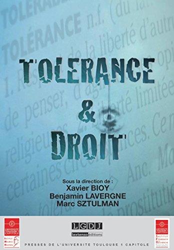 Tolérance & Droit (Actes de colloques de l'IFR) par Xavier Bioy