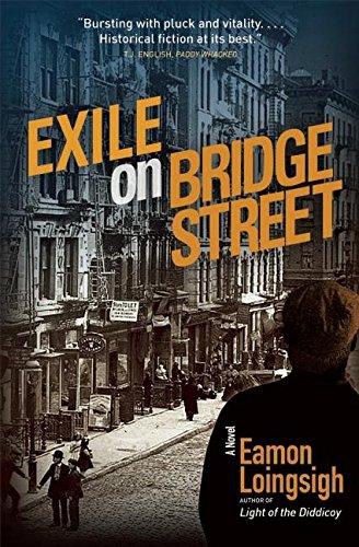 Exile on Bridge Street: A Novel (Auld Irishtown Trilogy, Band 2) (Brooklyn Gang)