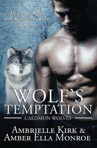 Wolf's Temptation: Volume 7 (Caedmon Wolves)