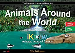 Animals Around the World: Book 4 (iKnow Series) by [Take Pride Learning]
