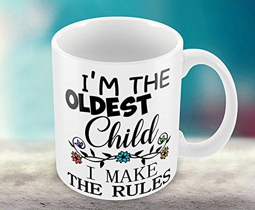 Hirosâ ® Rules Mug, Je suis Le Plus Anciens Enfant, I Make The Rules, l'amour dans Cadeau Mug, Cadeau Humoristique Mug, Cadeau pour n'importe Qui.