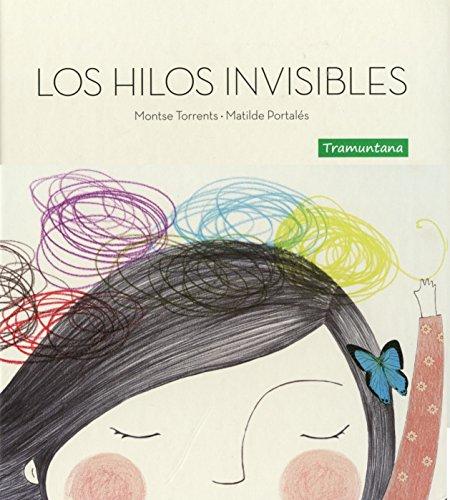 Los hilos invisibles por Montse Torrents Olmedo