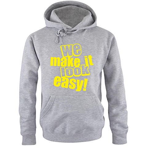 Comedy Shirts - WE MAKE IT LOOK EASY! - Uomo Hoodie cappuccio sweater - taglia S-XXL different colors grigio / neon giallo