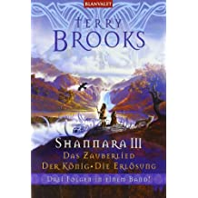 Shannara III Das Zauberlied - Der König - Die Erlösung