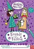 [Magical Mix-Ups: Friends and Fashion] (By: Marnie Edwards) [published: September, 2012]