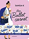 Bullet carnet Sanaa K par K.