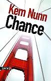 Chance   Nunn, Kem (1948-....). Auteur