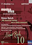 Steve Reich - Musica Viva: My Musical Tastes Are a Little Unusual