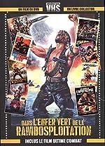Génération VHS - Dans l'enfer vert de la Rambosploitation de Claude Gaillard;Prevost Alexis