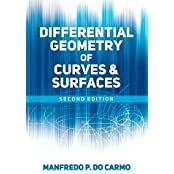 Differential Geometry of Curves and Surfaces: Second Edition (Dover Books on Mathematics)
