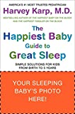 Image de The Happiest Baby Guide to Great Sleep: Simple Solutions for Kids from Birth to 5 Years