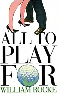 All To Play For par [Rocke, William]