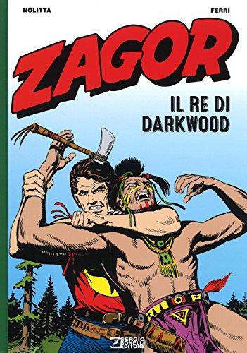Zagor. Il re di Darkwood por Guido Nolitta