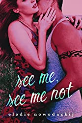 See Me, See Me Not (Gavert City Book 2)
