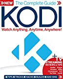The Complete Guide to Kodi