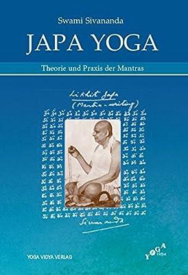 Japa Yoga - Theorie und Praxis der Mantras