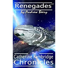 The Catherine Kimbridge Chronicles #7, Renegades (English Edition)