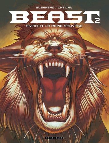 Beast - tome 2 - Amrath, la reine sauvage