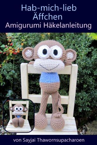 Hab-mich-lieb Äffchen Amigurumi Häkelanleitung (Große Puppen zum ...