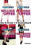 Sex & Crime 1-4 Sammelband: Krimi-Serie