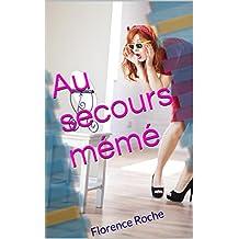 Au secours mémé (French Edition)