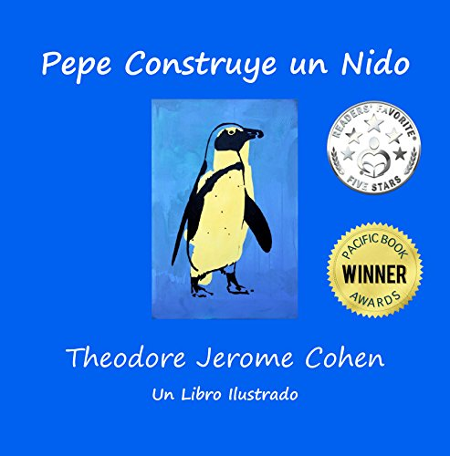 Pepe Construye un Nido (Stories for the Early Years nº 1) par Theodore Jerome Cohen