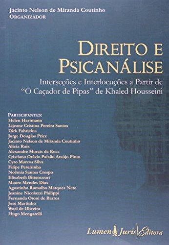 Direito e Psicanálise. Interseções e Interlocuções a Partir de o Caçador de Pipas (Em Portuguese do Brasil)