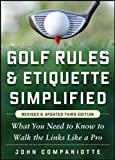 Golf Rules & Etiquette Simplified, 3rd Edition