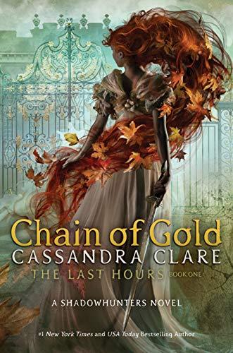 Cadena de Oro (Las últimas horas 1) de Cassandra Clare