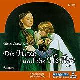 Die Hexe und die Heilige