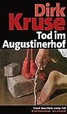 Tod im Augustinerhof (Jubiläumsausgabe) (Frankenkrimi)