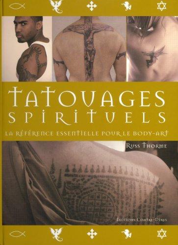 Tatouages spirituels : La référence essentielle pour le body-art