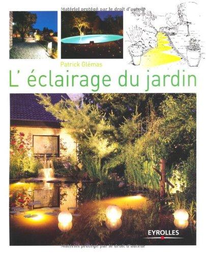 L'éclairage du jardin