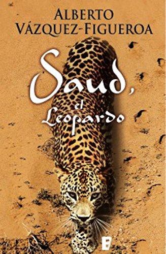 Saud, el Leopardo por Alberto Vázquez-Figueroa