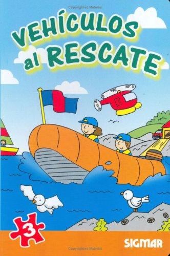 Vehiculos al rescate/Rescue Vehicles (En Marcha) por Sigmar